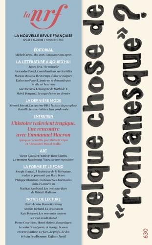 """La Nouvelle Revue Française N° 630, mai 2018 Quelque chose de """"romanesque"""" ?"""
