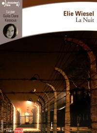 Elie Wiesel - La Nuit. 1 CD audio MP3