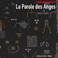 Julien Friedler - La Parole des Anges.