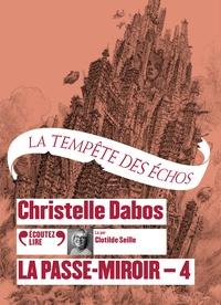 Christelle Dabos - La Passe-miroir Tome 4 : La tempête des échos. 2 CD audio MP3