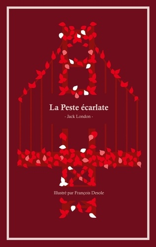 Jack London - La Peste écarlate - Tome 2.