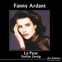 Stefan Zweig et Fanny Ardant - La peur. 2 CD audio