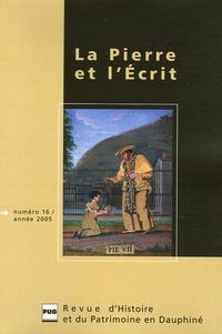 René Favier et Bernard Rémy - La Pierre et l'Ecrit N° 16/2005 : .