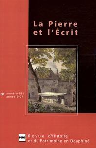 Jean-Pascal Jospin et Bernard Rémy - La Pierre et l'Ecrit N° 18/2007 : .