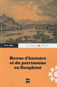 Jean-Pascal Jospin et Marie-Christine Bailly-Maître - La Pierre et l'Ecrit N° 21/2010 : .