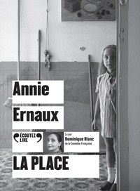 Annie Ernaux - La Place. 1 CD audio MP3