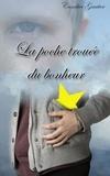 Candice Gautier - La poche trouée du bonheur.