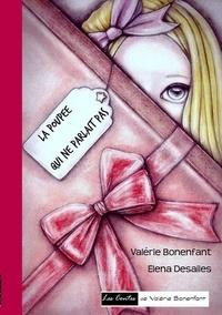 Valérie Bonenfant - La poupée qui ne parlait pas.