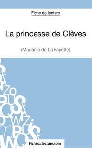 Fichesdelecture.com - La Princesse de Clèves - Analyse complète de l'oeuvre.