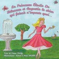 Pierre Thiry - La princesse Elodie de Zèbrazur et Zugustin le chien qui faisait n'importe quoi.
