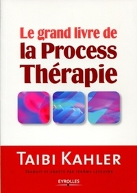 Taibi Kahler - La process thérapie.