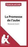 Natacha Cerf - La promesse de l'aube de Romain Gary - Fiche de lecture.