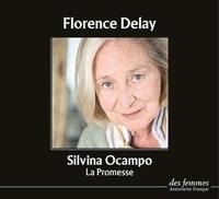 Silvina Ocampo - La promesse.