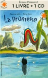 Jeanne Willis et Tony Ross - La promesse. 1 CD audio