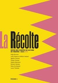 Elise Blaché et Simon Grangeat - La Récolte - Revue des comités de lecture de théâtre N° 2, 2020 : .