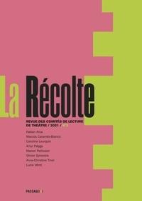 Elise Blaché et Simon Grangeat - La Récolte - Revue des comités de lecture de théâtre N° 3, 2021 : .