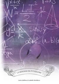 Larisa Seklitova et Ludmila Strelnikova - La réponse de Pythagore.