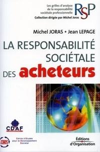 Michel Joras et Jean Lepage - La responsabilité sociétale des acheteurs.
