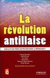 La révolution antillaise - Quelle place pour lOutre-mer dans la République ?.pdf