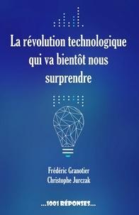 La révolution technologique qui va bientôt nous surprendre.pdf