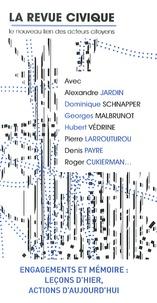 Jean-Philippe Moinet - La Revue Civique N° 13, Printemps 201 : Engagements et mémoire : leçons d'hier, actions d'aujourd'hui.