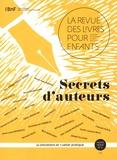 Jacques Vidal-Naquet - La revue des livres pour enfants Hors-série N° 2 : Secrets d'auteurs.