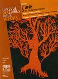 Michel Defourny et Patrice Favaro - La revue des livres pour enfants N° 233, Février 2007 : L'Inde et les livres pour enfants.
