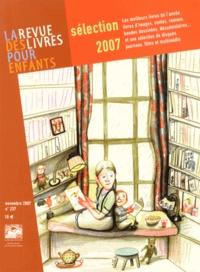 Françoise Ballanger - La revue des livres pour enfants N° 237, Novembre 200 : Sélection 2007.