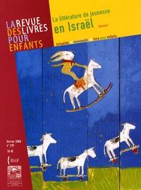 Jacques Vidal-Naquet - La revue des livres pour enfants N° 239, février 2008 : La littérature de jeunesse en Israël.