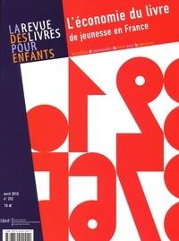Annick Lorant-Jolly - La revue des livres pour enfants N° 252, Avril 2010 : L'économie du livre de jeunesse en France.