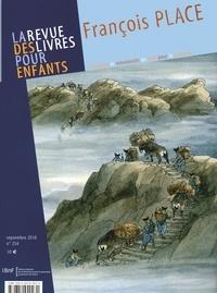 Annick Lorant-Jolly - La revue des livres pour enfants N° 254, Septembre 20 : François Place.