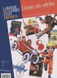 Marie-Aude Murail et Matthieu Letourneux - La revue des livres pour enfants N° 256, Décembre 201 : Livres en séries.