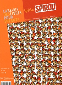 Olivier Piffault et Bertrand Pissavy-Yvernault - La revue des livres pour enfants N° 260, Septembre 20 : Spécial Spirou.
