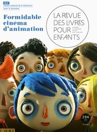 Marie Lallouet - La revue des livres pour enfants N° 294, avril 2017 : Formidable cinéma d'animation.