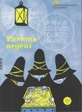 Marie Lallouet - La revue des livres pour enfants N° 302, septembre 20 : Parlons argent.