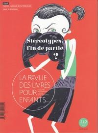 Marie Lallouet - La revue des livres pour enfants N° 310, février 2020 : Stéréotypes, fin de partie ?.
