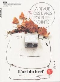 Anne Blanchard - La revue des livres pour enfants N° 317, février 2021 : L'art du bref.