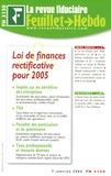 Yves de La Villeguérin et Florence Bernal - La revue fiduciaire N° 1166, Janvier 200 : Loi de finances rectificative pour 2005.