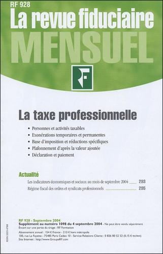 Revue fiduciaire - La revue fiduciaire N° 928, Septembre 20 : La taxe professionnelle.