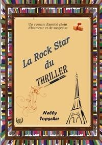 Nelly Topscher - La rock star du thriller.
