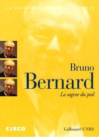 Bruno Bernard - La sagesse du poil. 1 DVD