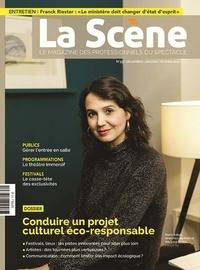 Cyrille Planson - La Scène N° 95, décembre-janv : Conduire un projet culturel éco-responsable.