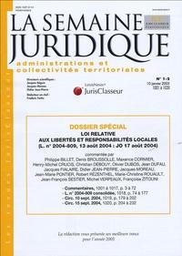 Philippe Billet et Denis Broussolle - La semaine juridique administrations et collectivités territoriales N° 1-2, 10 janvier 2 : Loi relative aux libertés et responsabilités locales.