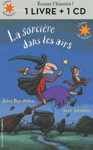 Julia Donaldson et Axel Scheffler - La sorcière dans les airs. 1 CD audio