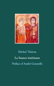 Michel Théron - La source intérieure.