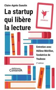 Claire-Agnès Gueutin - La startup qui libère la lecture - Entretien avec Hélène Mérillon, fondatrice de Youboox.
