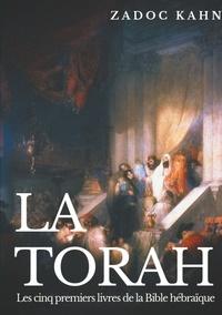 Zadoc Kahn - La Torah - Les cinq premiers livres de la Bible hébraïque.