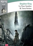 Stephen King - La Tour Sombre Tome 3 : Terres perdues. 2 CD audio MP3