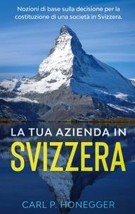 Carl P. Honegger - la tua azienda in svizzera - Nozioni di base sulla decision.