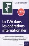 Yves de La Villeguérin - La TVA dans les opérations internationales.